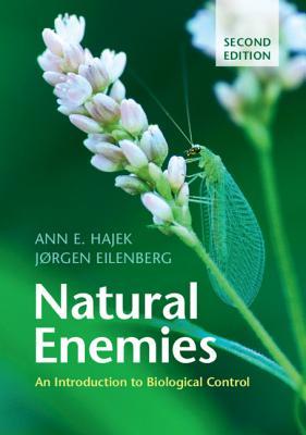 Natural Enemies: An Introduction to Biological Control - Hajek, Ann E, and Eilenberg, Jrgen