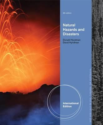 Natural Hazards and Disasters, International Edition - Hyndman, Donald W., and Hyndman, David