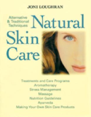 Natural Skin Care - Loughran, Joni