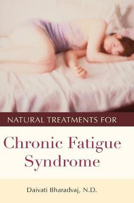 Natural Treatments for Chronic Fatigue Syndrome - Bharadvaj, Daivati