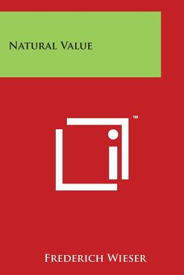 Natural Value - Wieser, Frederich