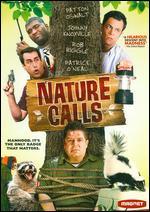 Nature Calls - Todd Rohal