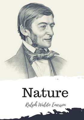 Nature - Emerson, Ralph Waldo
