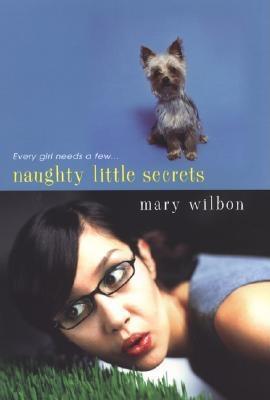 Naughty Little Secrets - Wilbon, Mary