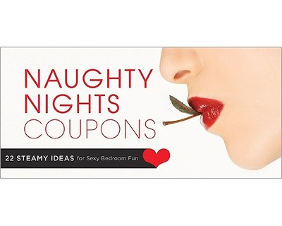 . Naughty Nights Coupons  22 Steamy Ideas for Sexy Bedroom Fun book