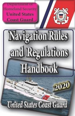 Navigation Rules and Regulations Handbook - Coast Guard, United States