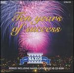 Naxos: Ten Years of Success (includes catalogue as CD-ROM)