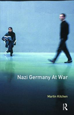 Nazi Germany at War - Kitchen, Martin