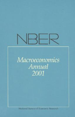 Nber Macroeconomics Annual 2001 - Bernanke, Ben S (Editor), and Rogoff, Kenneth (Editor)
