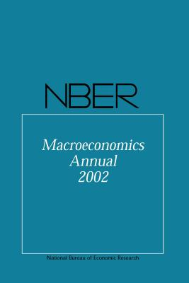 Nber Macroeconomics Annual 2002 - Gertler, Mark (Editor), and Rogoff, Kenneth (Editor)