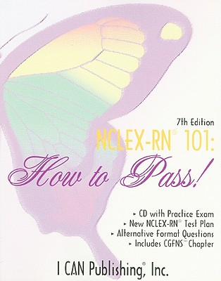 NCLEX-RN 101: How to Pass! - Rayfield, Sylvia, and Manning, Loretta