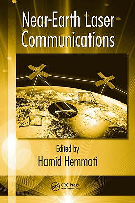 Near-Earth Laser Communications - Hemmati, Hamid (Editor)