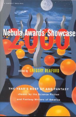 Nebula Awards Showcase 2000 - Benford, and Benford, Gregory (Editor), and Brook, Michelle (Editor)