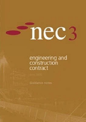 NEC3 Engineering and Construction Contract Guidance Notes ECC (June 2005) - NEC