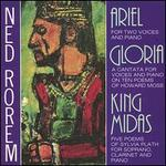 Ned Rorem: Ariel; Gloria; King Midas