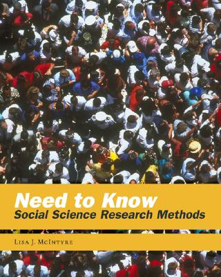 Need to Know: Social Science Research Methods - McIntyre, Lisa J