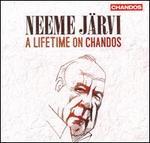 Neeme Järvi: A Lifetime on Chandos