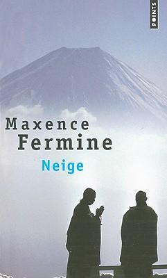 Neige - Fermine, Maxence
