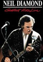 Neil Diamond: Greatest Hits Live -