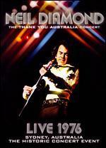 Neil Diamond: The Thank You Australia Concert - Live 1976