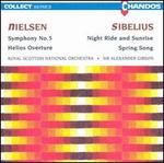 Neilsen: Symphony No. 5; Sibelius: Night Ride and Sunrise