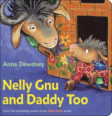 Nelly Gnu and Daddy Too - Dewdney, Anna