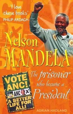 Nelson Mandela - Hadland, Adrian
