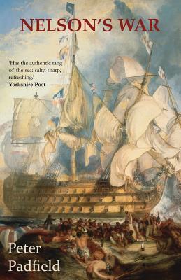 Nelson's War - Padfield, Peter