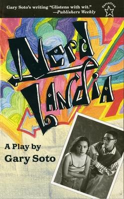 Nerdlandia: A Play - Soto, Gary