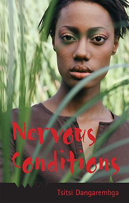 Nervous Conditions - Dangarembga, Tsitsi