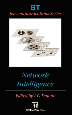 Network Intelligence - Dufour, Ian G (Editor)