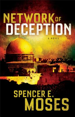 Network of Deception - Moses, Spencer E