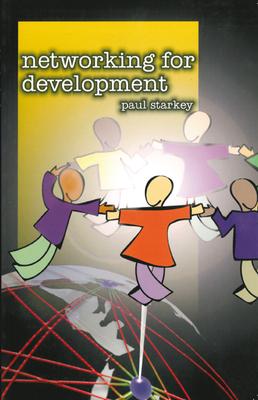 Networking for Development - Starkey, Paul