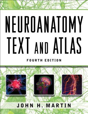 Neuroanatomy Text and Atlas - Martin, John H, and Radzyner, Howard J (Photographer)