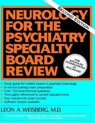 Neurology For The Psychiatry Specialist Board - Weisberg, Leon A.