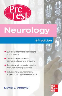 Neurology Pretest Self-Assessment and Review - Anschel, David J