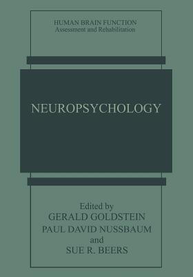 Neuropsychology - Goldstein, Gerald (Editor), and Nussbaum, Paul David (Editor), and Beers, Sue R (Editor)