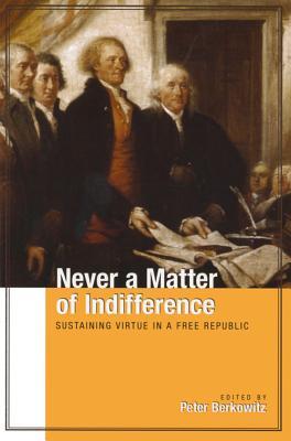 Never a Matter of Indiff - Berkowitz, Peter