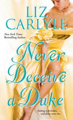 Never Deceive a Duke - Carlyle, Liz