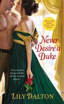 Never Desire a Duke - Dalton, Lily