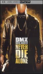 Never Die Alone [UMD]