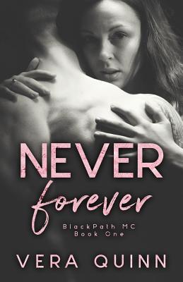 Never Forever - Quinn, Vera