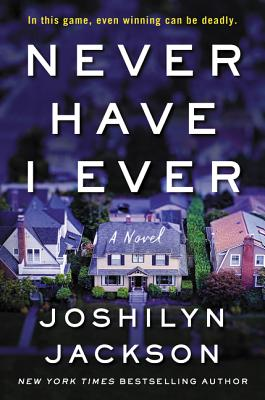 Never Have I Ever - Jackson, Joshilyn