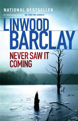 Never Saw It Coming - Barclay, Linwood