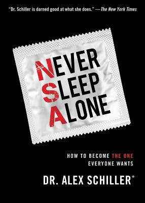 Never Sleep Alone - Schiller, Alex, Dr.