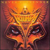 Never Surrender - Triumph