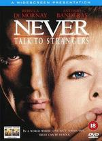 Never Talk to Strangers - Peter Hall