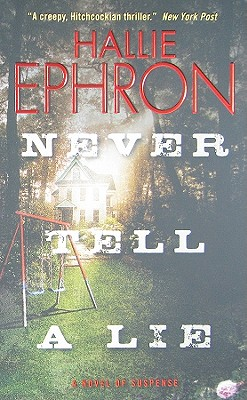 Never Tell a Lie - Ephron, Hallie