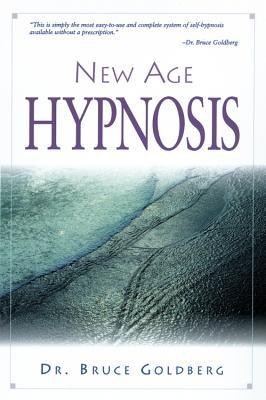 New Age Hypnosis - Goldberg, Bruce, Dr.
