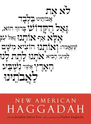 New American Haggadah - Foer, Jonathan Safran, and Englander, Nathan (Translated by)